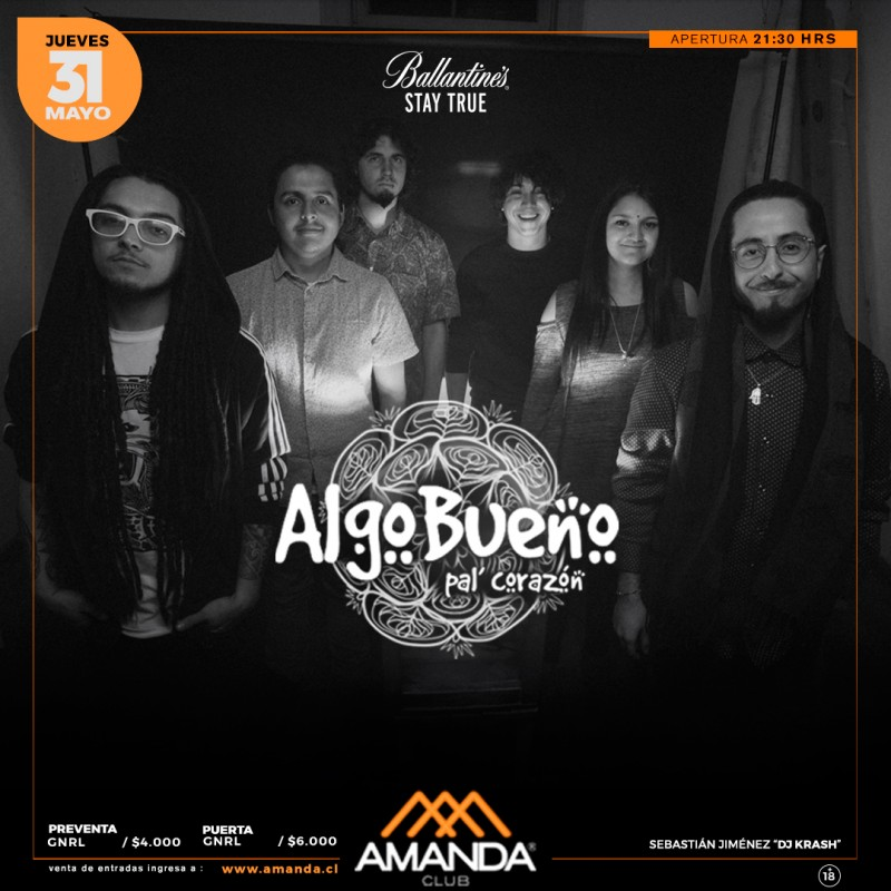 ALGO BUENO Pal´ Corazón en Club Amanda 25.05.2018