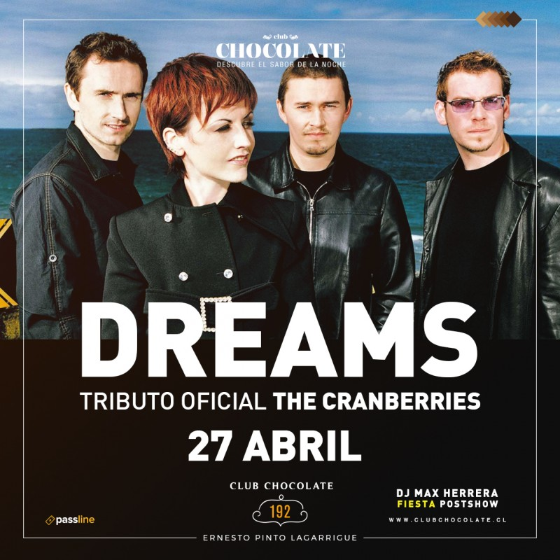 DREAMS - TRIBUTO THE CRANBERRIES - SABADO 23 DE MARZO - CLUB CHOCOLATE