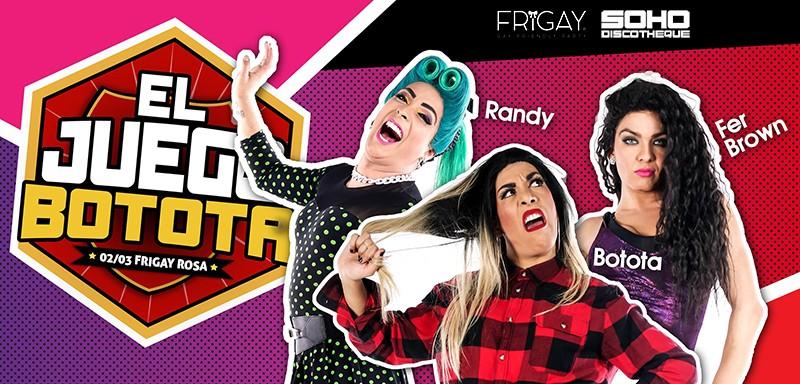 El Juego e' la Botota Arica + Fiesta
