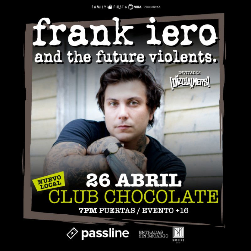 Frank Iero & The Future Violents - Chile