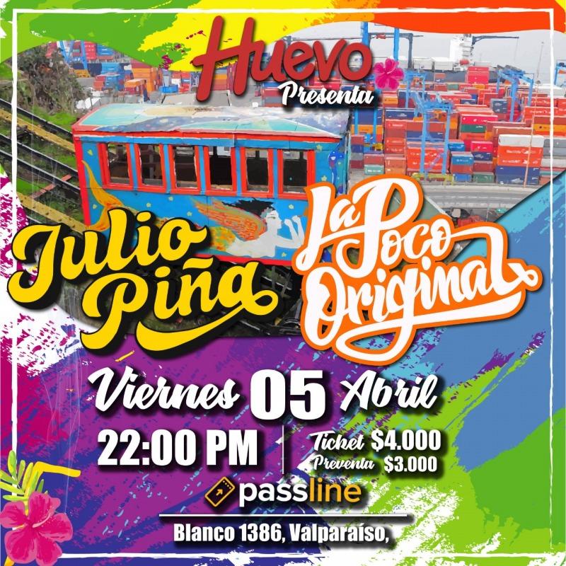 Julio Piña y La Poco Original en El Huevo