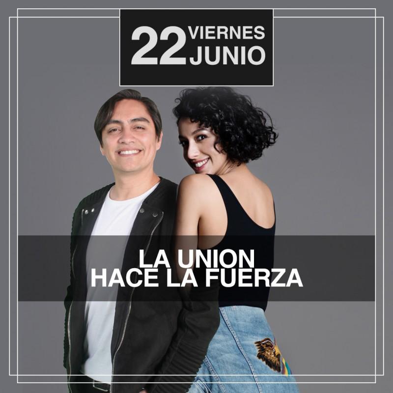LA UNIÓN HACE LA FUERZA - NATHALIE NICLOUX - SERGIO FREIRE - VIERNES 22 DE JUNIO - CLUB CHOCOLATE