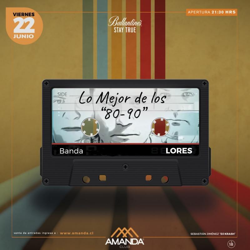 LO MEJOR DE LOS 80-90 en Club Amanda 22.06.2018