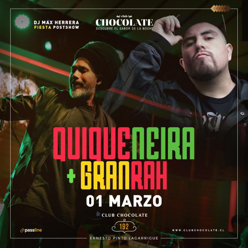 QUIQUE NEIRA + GRAN RAH - VIERNES 1 DE MARZO - CLUB CHOCOLATE