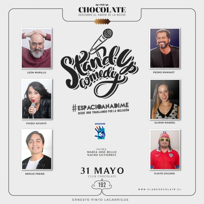 STAND UP COMEDY - BENEFICIO ESPACIOANADIME - JUEVES 31 DE MAYO - CLUB CHOCOLATE
