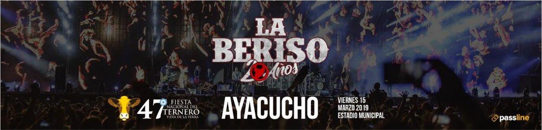 LA BERISO en Ayacucho